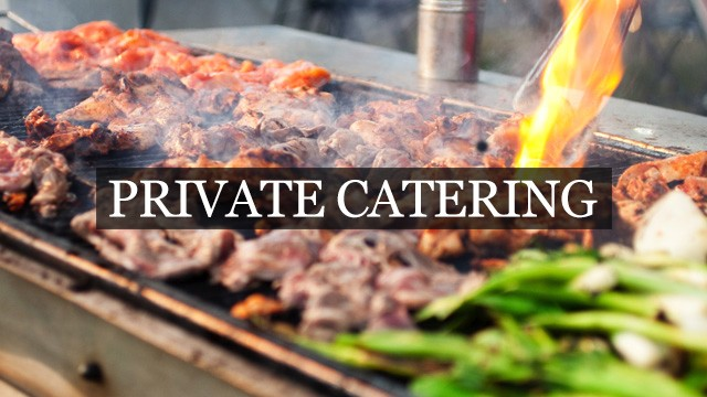 Private Event Catering